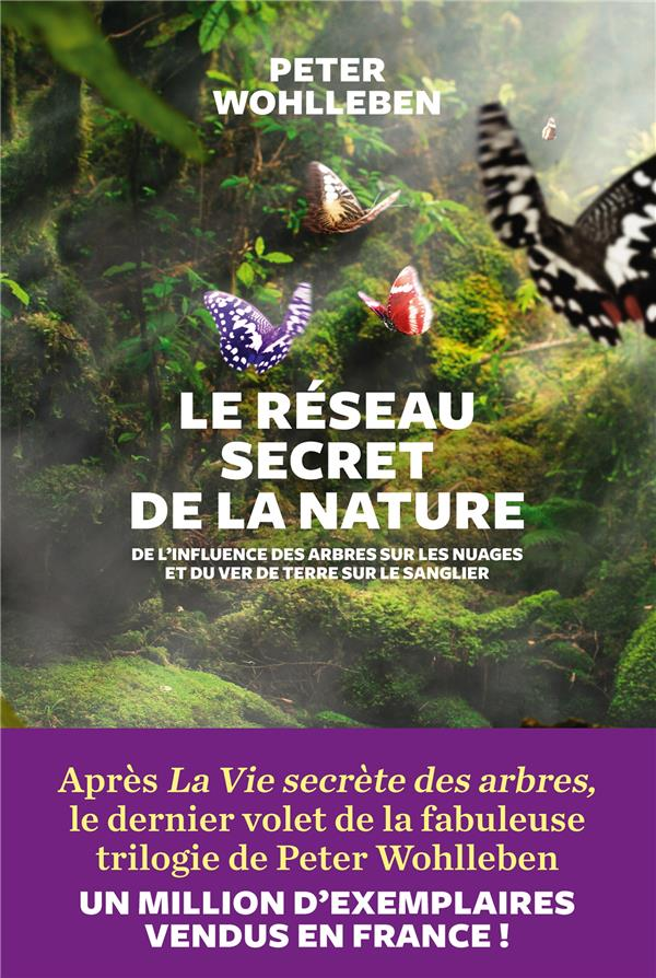 LE RESEAU SECRET DE LA NATURE